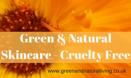 Green and Natural Skincare – Cruelty Free Skincare